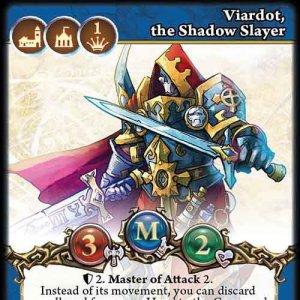 Viardot, the Shadow Slayer