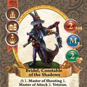 Bridel, Constable of the Shadows