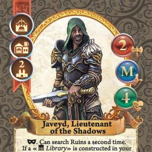 Javeyd, Lieutenant of the Shadows