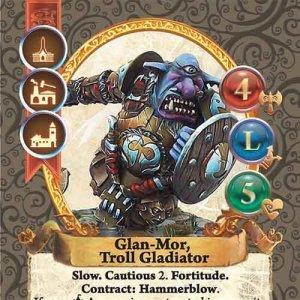 Glan-Mor, Troll Gladiator
